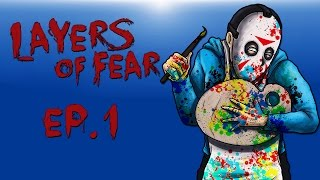 Let me paint picture!!! (Layers of Fear) Episode 1!