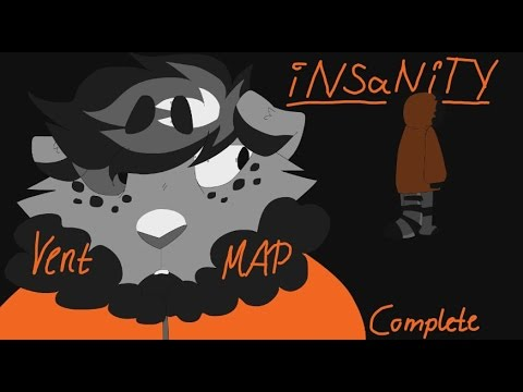.:iNSaNiTY:. COMPLETE Vent OC MAP