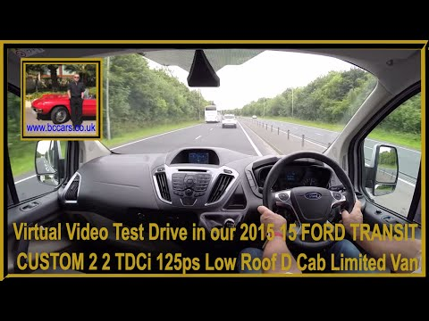 Virtual Video Test Drive in our 2015 15 FORD TRANSIT CUSTOM 2 2 TDCi 125ps Low Roof D Cab Limited Va