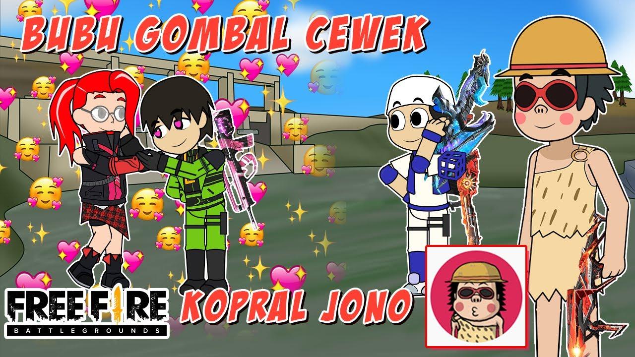 Mencarikan Pacar Bubu Bareng @KopraL Jono Gombal Cewek Global - Animasi Free Fire