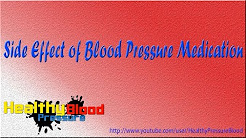 Side Effect of Blood Pressure Medication