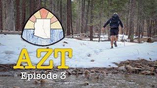 AZT 2019 Thru-Hike: Episode 3 - Snows and Zeros