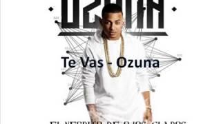 Letra Ozuna - Te Vas + Link de descarga