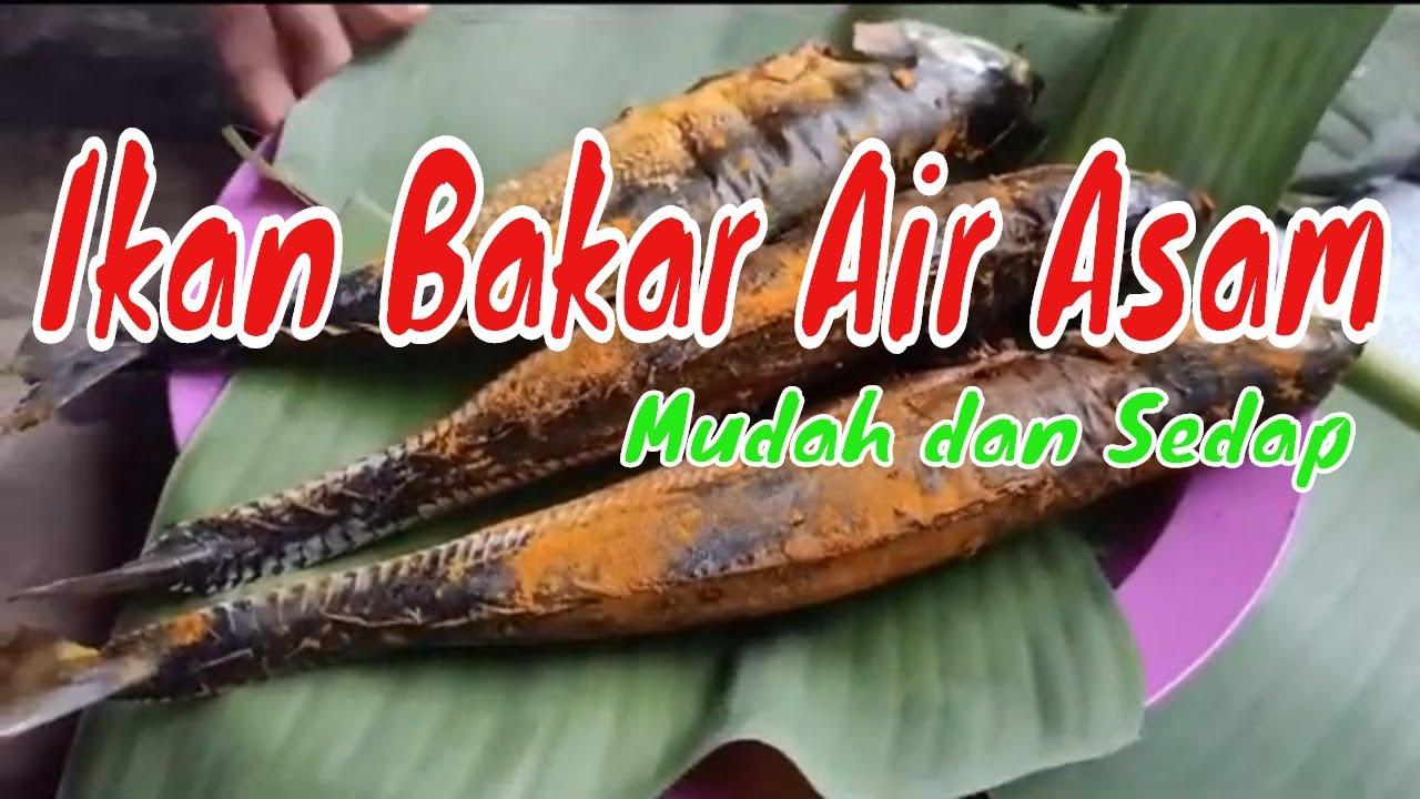 resepi ikan bakar air asam mudah  sedap youtube Resepi Ikan Pisang Bakar Enak dan Mudah