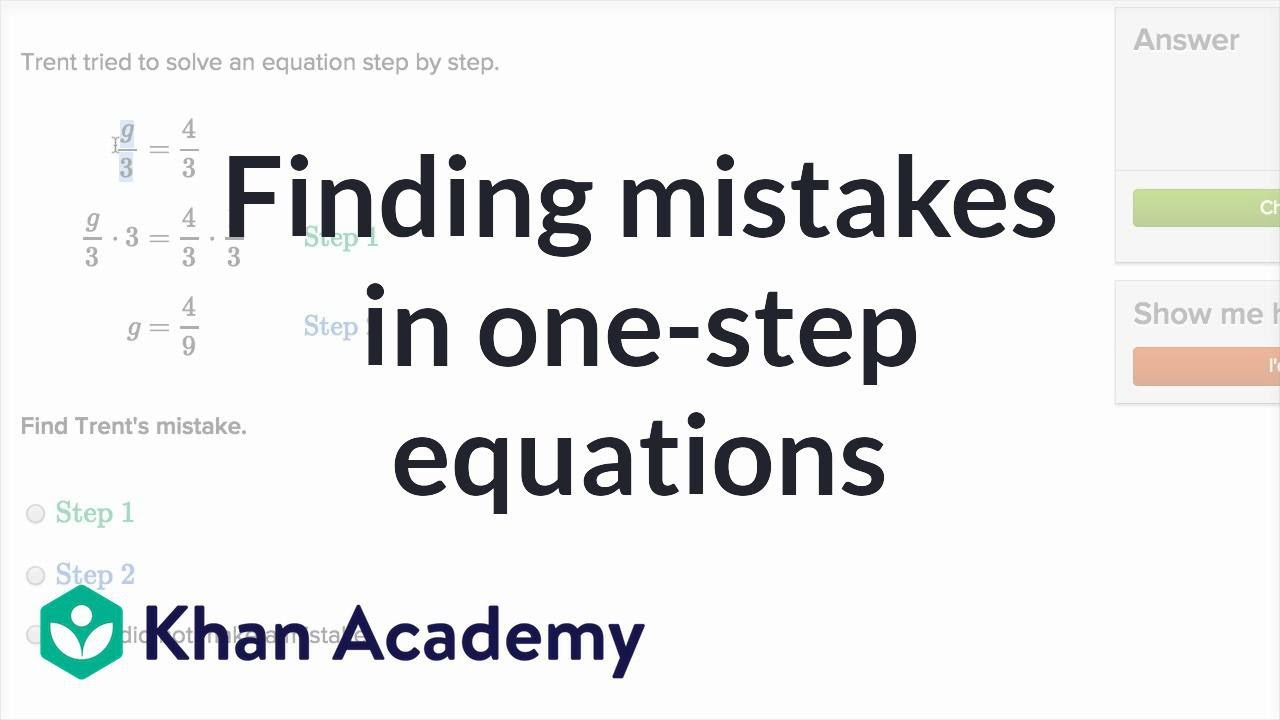Finding mistakes in one-step equations (video)   Khan Academy [ 720 x 1280 Pixel ]