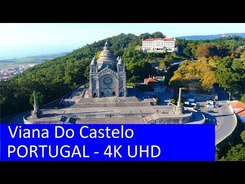 Viana Do Castelo - Portugal (  visto do ceu ) Aerial View 4K UHD
