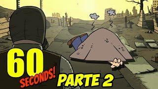 SALVATI DA UN LANCIO DI RIFORNIMENTI!! - 60 Seconds PARTE 2