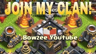 CLASH OF CLANS ! COME JOIN MY CLAN