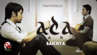 Ada Band - Baiknya (Official Lyric Video)