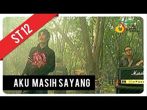 ST12 - Aku Masih Sayang | Official Video Clip