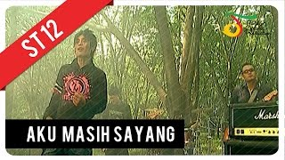 Video ST12 - Aku Masih Sayang | Official Video Clip download MP3, 3GP, MP4, WEBM, AVI, FLV Maret 2018