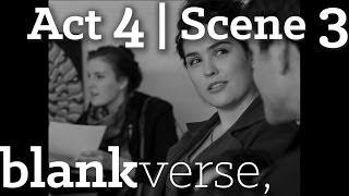 Blankverse | Act 4 Scene 3