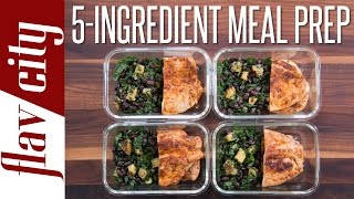 Epic 5 Ingredient Meal Prep - Easy Meal Prepping For Beginners