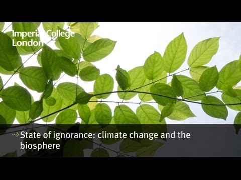 State of ignorance - climate change and the biosphere