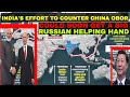 India's effort to counter China's OBOR could soon get a big Russian helping hand
