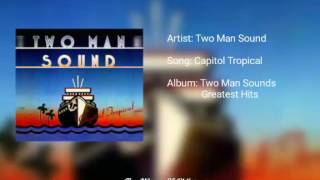 Capitol Tropical - Two Man Sound