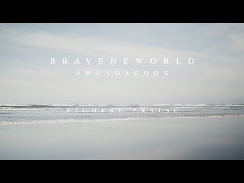 Highest Praise (Official Lyric Video) - Amanda Cook | Brave New World