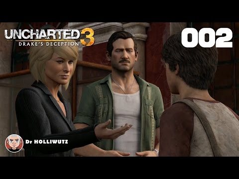 Uncharted 3 #002 - Rennen zum Grund [PS4] Let's play Drake's Deception