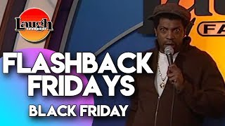 flashback-fridays-black-friday-laugh-factory-stand-up-comedy