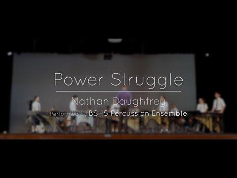 Power Struggle - BSHS Percussion Ensemble 2016