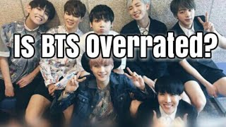 Is BTS overrated?! My BTS unpopular opinions Tehe