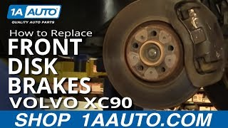 How To Install Replace Front Disc Brakes Volvo XC90 1AAuto.com