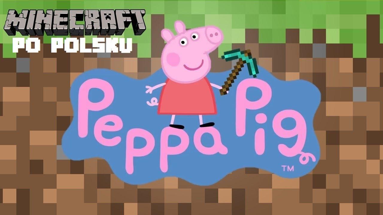 Peppa Pig Plays Minecraft Again PO POLSKU