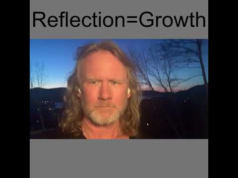 Reflection = Growth