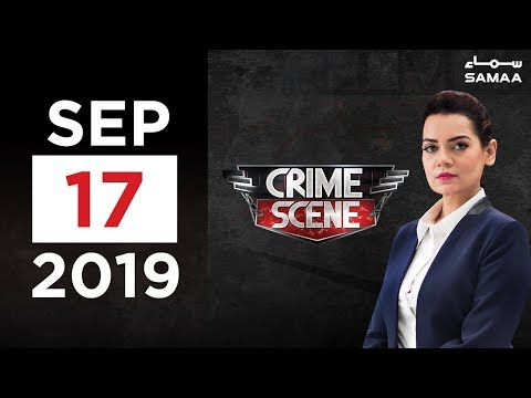 Crime Scene | SAMAA TV | 17 September 2019
