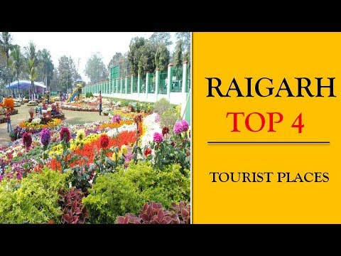 Raigarh Tourist Places | Best 4 Places to See in Raigarh