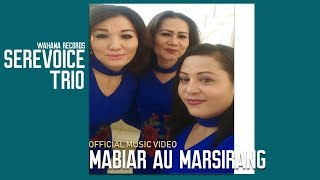 Sere Voice - Mabiar Au Marsirang (Official Music Video)
