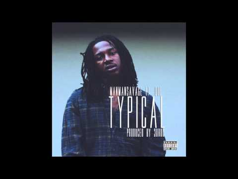 ManManSavage - Typical (Feat. Que) [Prod. By 30Roc] (2014)