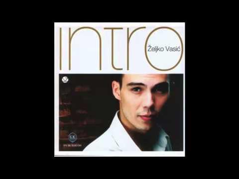 Zeljko Vasic - Nisam od juce - (Audio 2004) HD