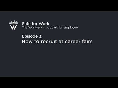 Episode 3: How to recruit at career fairs