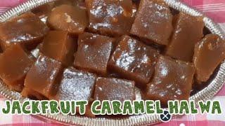 Jack fruit halwa/jackfruit caramel halwa/jack fruit halwa receipe in tamil/Caramel sweet/sweet2020