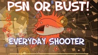 PSN or Bust! - Episode 1 : Riff: Everyday Shooter