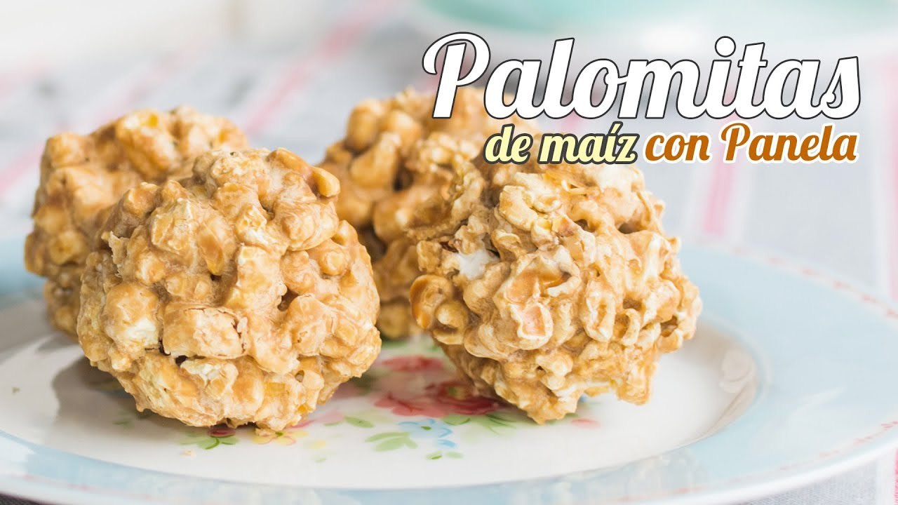 Palomitas de Maz con Panela
