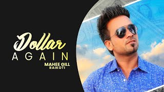 Dollar Again (Mahee Gill Raikoti) Mp3 Song Download