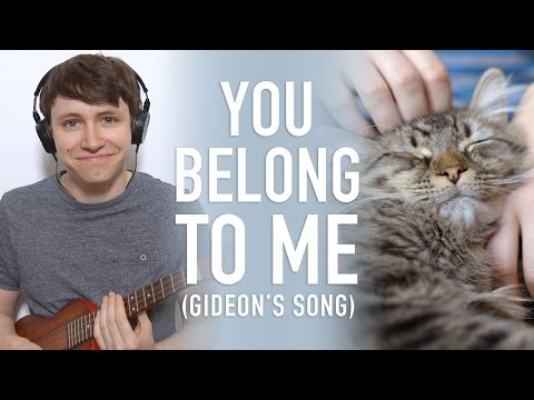 You Belong To Me (Gideon's Song)