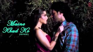 Maine Khud Ko  Reprise Full Song Audio   Ragini MMS 2   Sunny Leone