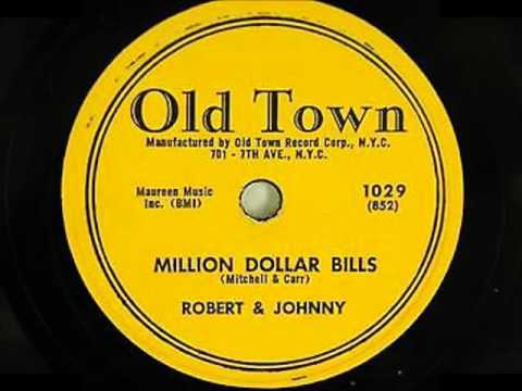 ROBERT AND JOHNNY - YOU'RE MINE / MILLION DOLLAR BILLS - OLD TOWN 1029 - 1956