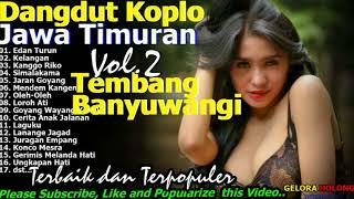Download Mp3 Dangdut Koplo Banyuwangi Jawa Timuran 2017 2018 Vol 2