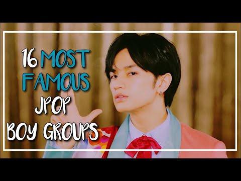 MOST FAMOUS JPOP BOY GROUPS
