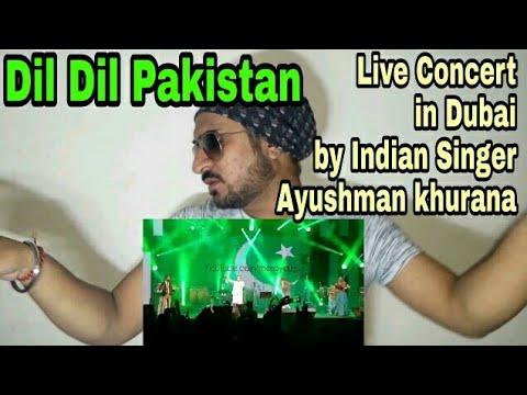 Dil Dil Pakistan Dubai Live Concert By Indian Singer Ayushman Khurana / Vicky Kee