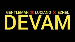 Gentleman x Luciano x Ezhel - DEVAM  s  Resimi