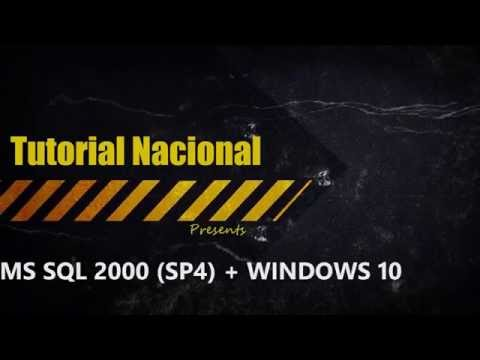 How to install SQL Server 2000 (SP4) on Windows 10