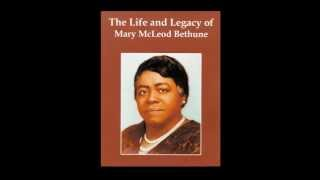 Mary McLeod Bethune - A Champion Of Education