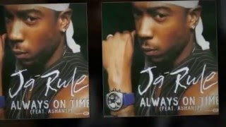 Ja Rule ft. Ashanti - Always On Time [Clean Version]