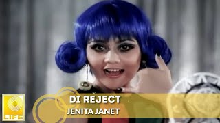 Video Jenita Janet - Di Reject download MP3, 3GP, MP4, WEBM, AVI, FLV April 2018