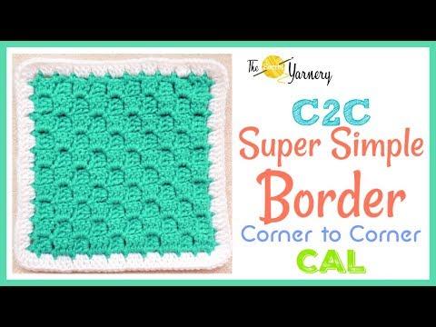 Super Simple Crochet Border for C2C Corner to Corner